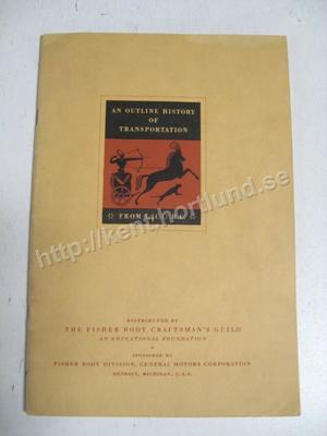 1934 An Outline History of Transportation from 1400 B.C.
