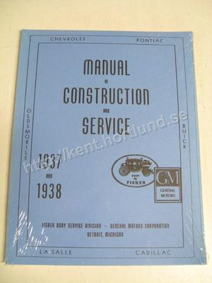 1937-1938 Fisher Manual Of Construction And Service