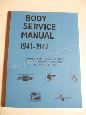 1941 - 1942 Fisher Body Service Manual 1946 edition