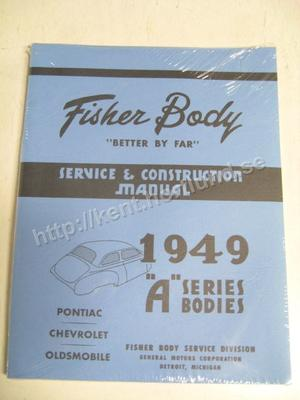 """1949-52 Fisher Body Service & Construction Manual """"A"""" Series Pontiac Chevrolet Oldsmobile"""