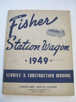 1949 Fisher Station Wagon Service & Construction Manual