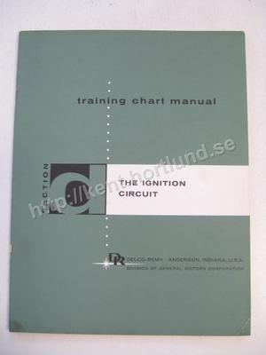 1958 Delco Remy Training Chart Manual The Ignition Circuit