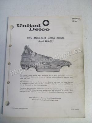 1961-64 United Delco GM Roto Hydra-Matic Service Manual Model RHM-375 & 240