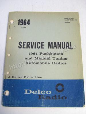 1964 Delco Radio Service Manual 1964 Pushbutton
