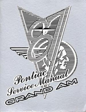 1987 Pontiac Grand Am Service Manual