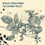 MIKAEL HERRSTRÖM - The Second Waltz (album) signerad
