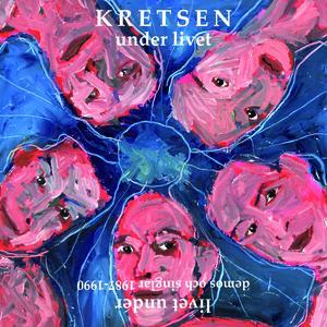 KRETSEN - Under livet / Livet under (dubbelalbum)