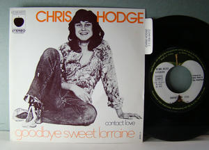 "CHRIS HODGE Goodbye sweet Lorraine 7"" Rare France PS 1973"