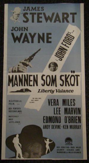 MANNEN SOM SKÖT LIBERTY VALANCE (JAMES STEWART, JOHN WAYNE)