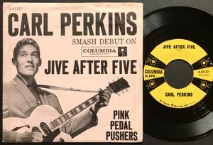 CARL PERKINS - Pink pedal pushers USA PS 1958