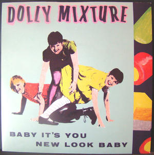 Dolly Mixture - Baby it's you 7""