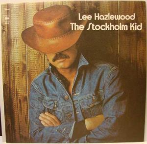 LEE HAZLEWOOD - The Stockholm Kid Swe-orig LP 1974
