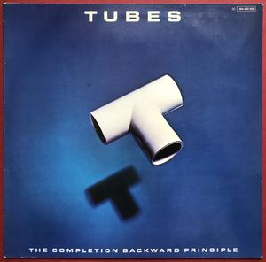 TUBES - The completion backwards principle SIGNERAD LP 1981