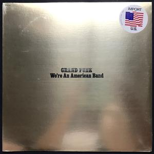 GRAND FUNK - We´re an american band US-orig LP 1973 OÖPPNAD!