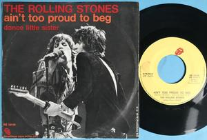 ROLLING STONES - Ain´t too proud to beg Italy PS 1974