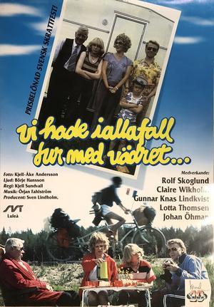 VI HADE IALLAFALL TUR MED VÄDRET..(1980)