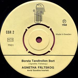 AGNETHA FÄLTSKOG - Borsta tandtrollen bort Swe 45 1968