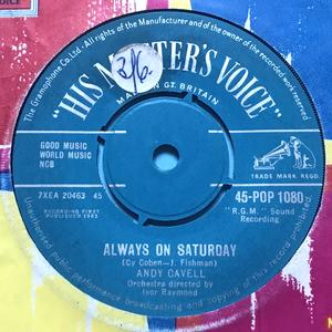 ANDY CAVELL - Always on saturday UK 45 1962