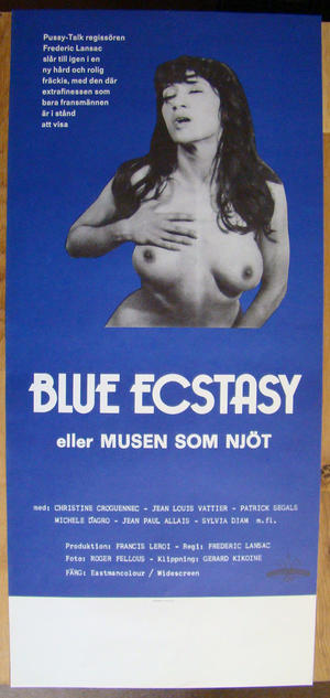 BLUE ECSTACY eller MUSEN SOM NJÖT (1977)