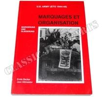 MARQUAGES ET ORGANISATION U.S. ARMY (ETO 1944-45) EMILE BECKER 415 sidor