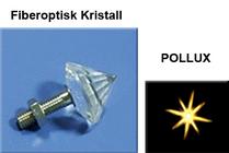 Fiberoptisk Kristall Pollux