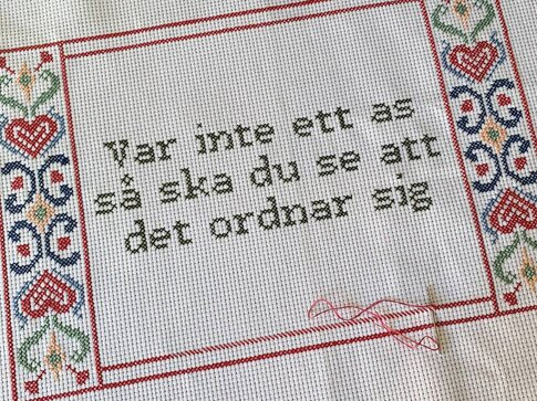 Broderikit aida - Var inte ett as så ska du se att det ordnar sig - Katarina Wennstam
