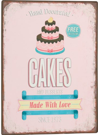 Plåtskylt skylt Bageri Cafe Tårtor och efterrätter Cakes and desserts shabby chic lantlig stil