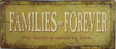 Skylt plåtskylt Families are forever