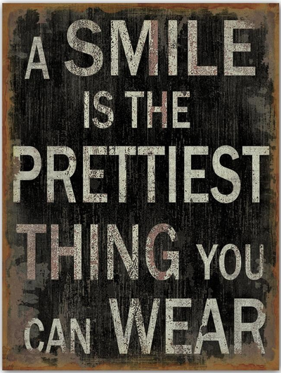 Stor Plåtskylt skylt A SMILE IS THE PRETTIEST THING YOU CAN WEAR
