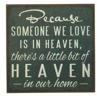 Plåtskylt med magnet Because someone we love is in heaven... shabby chic lantlig stil