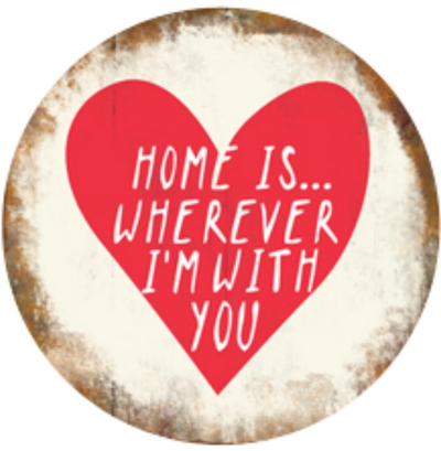 Plåtskylt med magnet  Home is wherever I´m with you shabby chic lantlig stil
