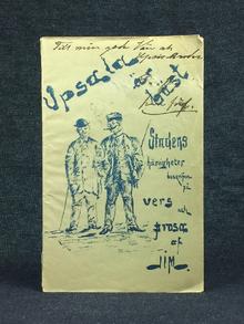 """[Jacobson, Harald], pseud. """"Jim"""": Upsala är bäst. Stadens härligheter beskrifna på vers och prosa af Jim."""