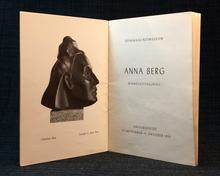 (Berg, Anna) (1875-1950) - Hyltén-Cavallius, Karin (kommissarie): Anna Berg. Minnesutställning. Skånska konstmuseum. Universitetet 27 september-11 oktober 1953.