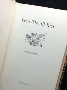 Hoppe, Ragnar: Från Pilo till X:et.