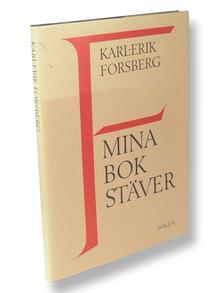Forsberg, Karl-Erik: Mina bokstäver. [...] Under medverkan av Geith Forsberg.