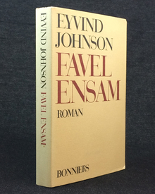 Johnson, Eyvind: Favel ensam. En roman.