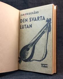 Fridegård, Jan: Den svarta lutan. Dikter.