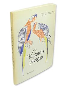 Ferlin, Nils: Kejsarens papegoja.