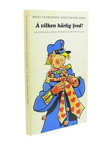 """Okänd konstnär: Omslagsskiss till Hasse Alfredssons & Tage Danielssons bok """"Å vilken härlig fred"""" (Wahlström & Widstrand 1967)."""