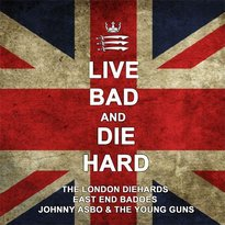 "CD ""Live Bad and Die Hard"" 2013"
