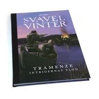 Svavelvinter: Tramenze – Intrigernas flod