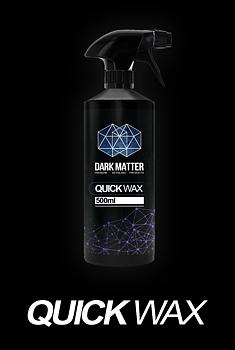 DARK MATTER DETAILING - QUICK WAX 500ml