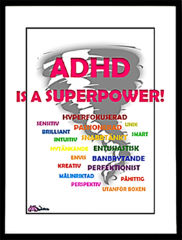 Affisch – ADHD is a superpower