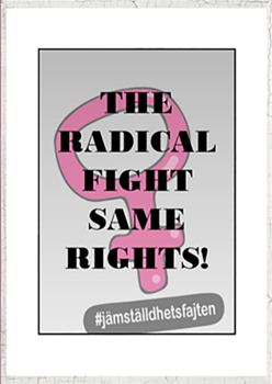 Affisch – The radical fight same rights
