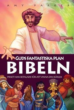 Guds fantastiska plan - Bibeln
