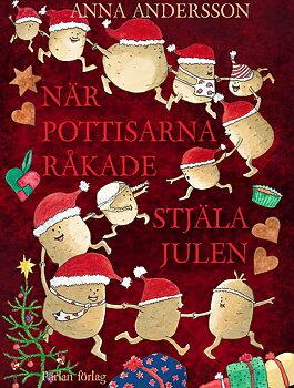 När pottisarna råkade stjäla julen - bok och målarbok i 24 kapitel och uppslag