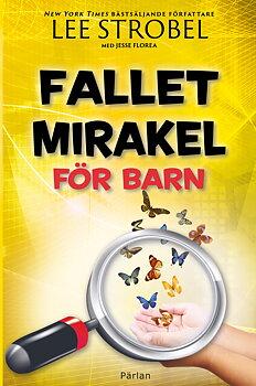 Fallet Mirakel för barn