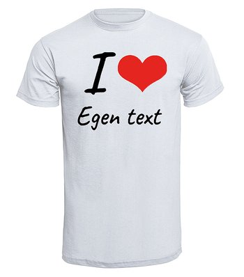 I love med hjärta egen text egen design - T-Shirt