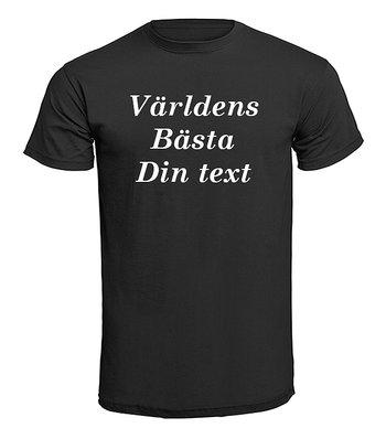 T-shirt - Världens bästa Egen Text design 3