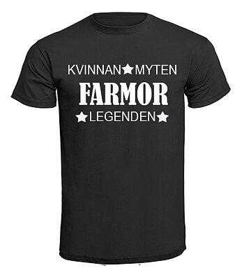 T-shirt - Farmor - Kvinnan, myten, legenden